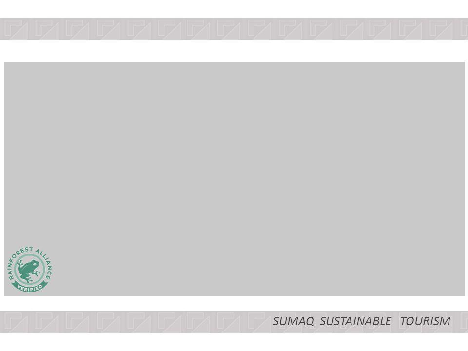 SUMAQ SUSTAINABLE TOURISM