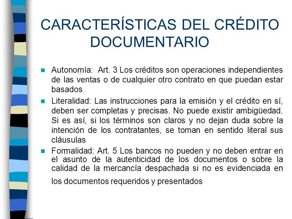 Operatividad del Crédito Documentario Solicitud de la Carta de Crédito Examen del riesgo crediticio Emisión del Crédito Documentario Aviso del Crédito Documentario Confirmación del Crédito Documentario Exportación Presentación de documentos Pago