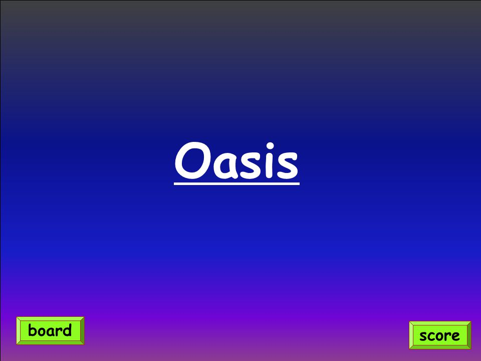 Oasis score board
