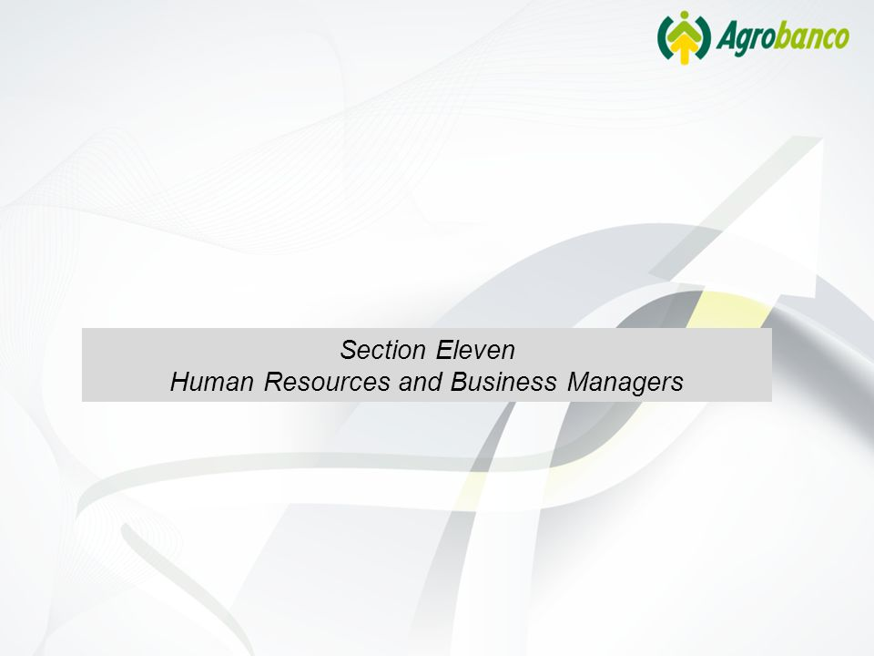 Section Eleven Human Resources and Business Managers