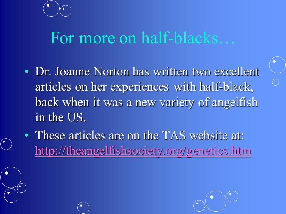 For more on half-blacks… Dr.
