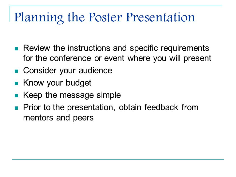 Practical Tips for Posters Keep it Simple Remember to Spell Check Don't use ALL CAPITALS Bold is used for emphasis Italics de-emphasize Use active verbs Use color