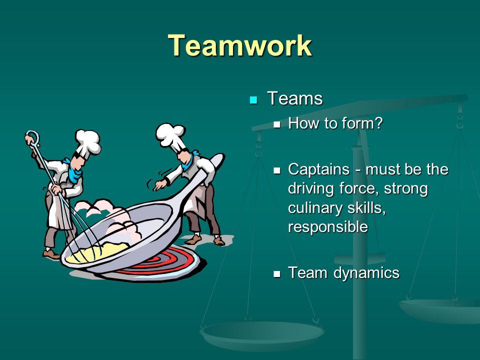 Teamwork Teams How to form.