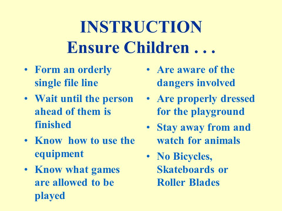 INSTRUCTION Ensure Children...