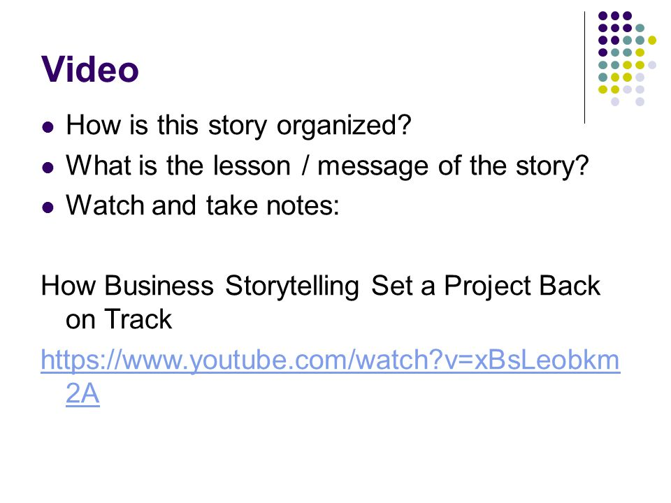 Video How is this story organized. What is the lesson / message of the story.