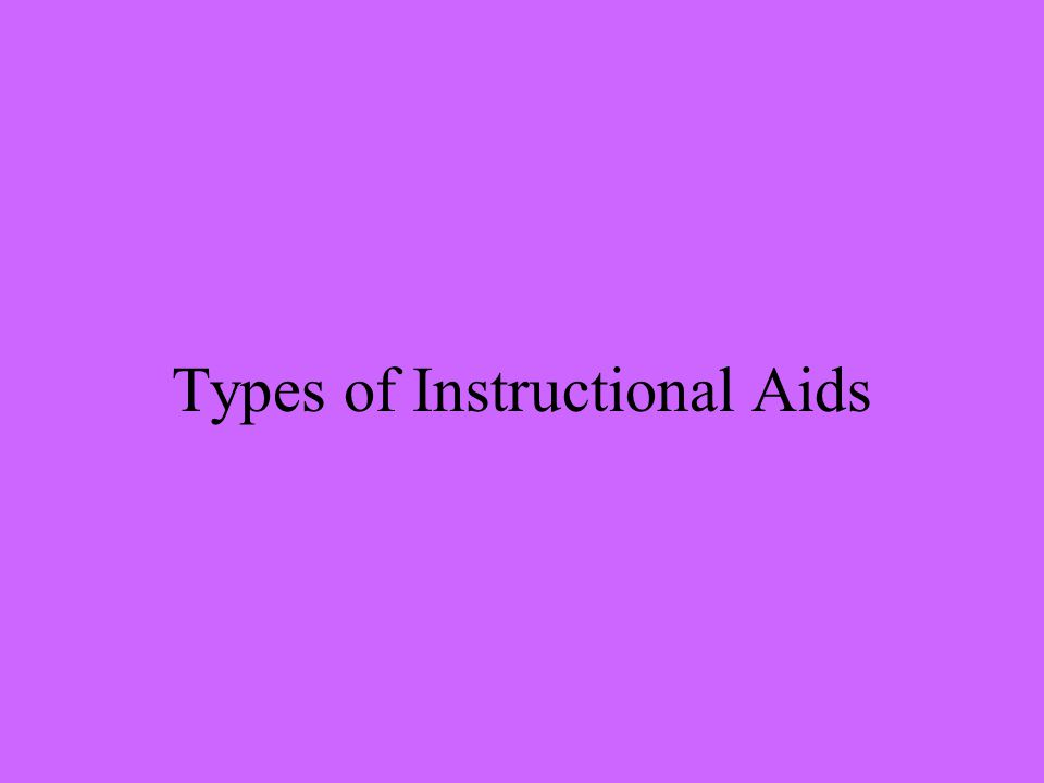 Types of Instructional Aids