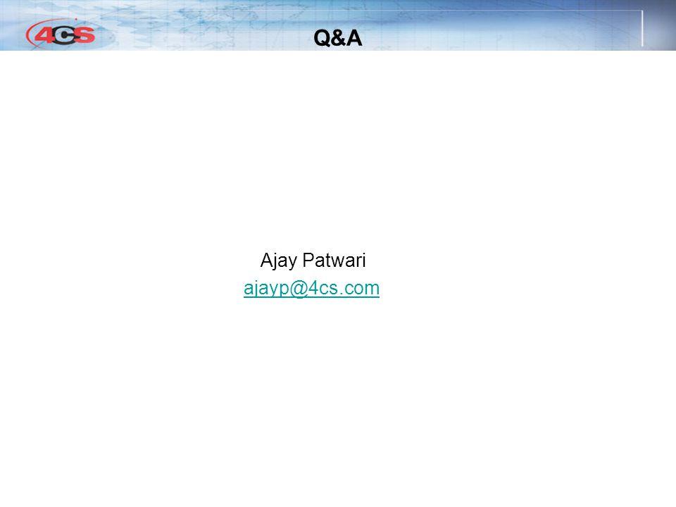 Q&A Ajay Patwari ajayp@4cs.com