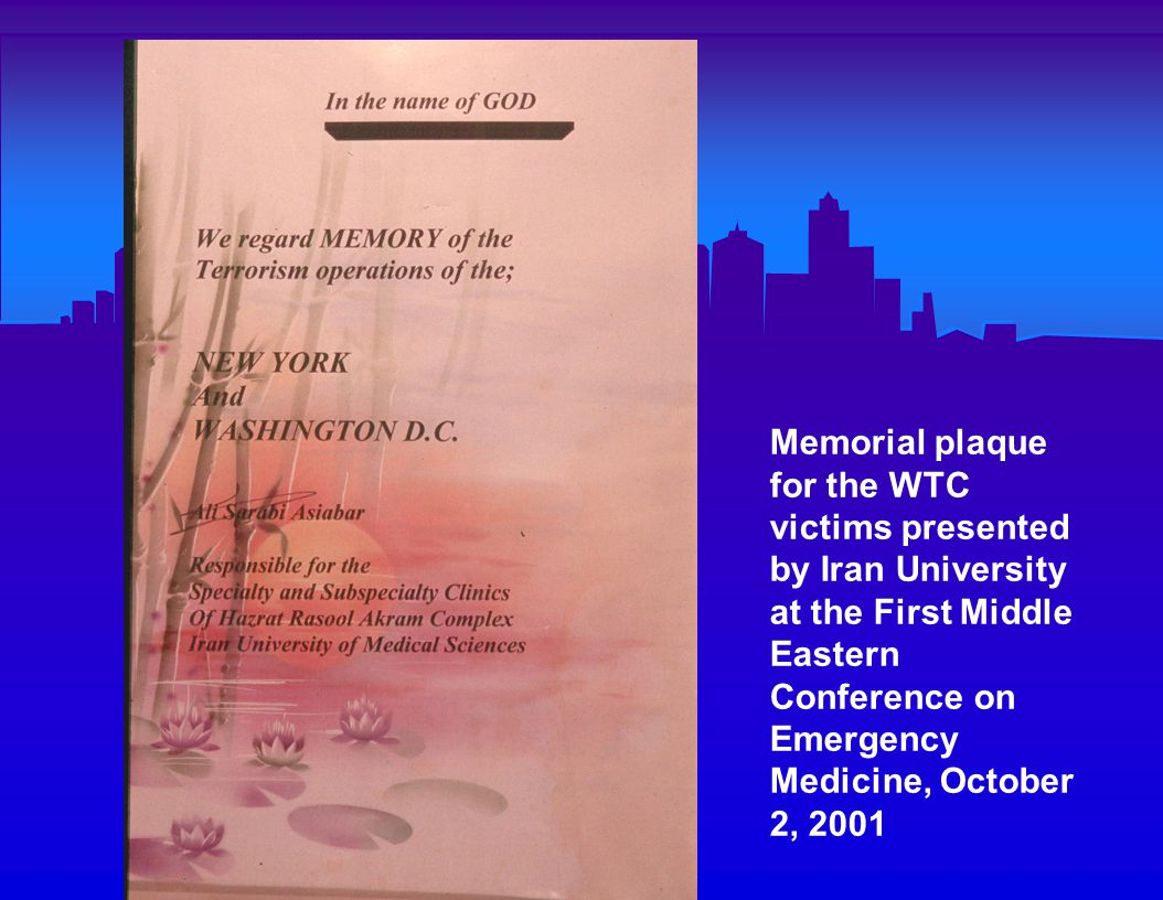 Memorial plaque for the WTC victims presented by Iran University at the First Middle Eastern Conference on Emergency Medicine, October 2, 2001