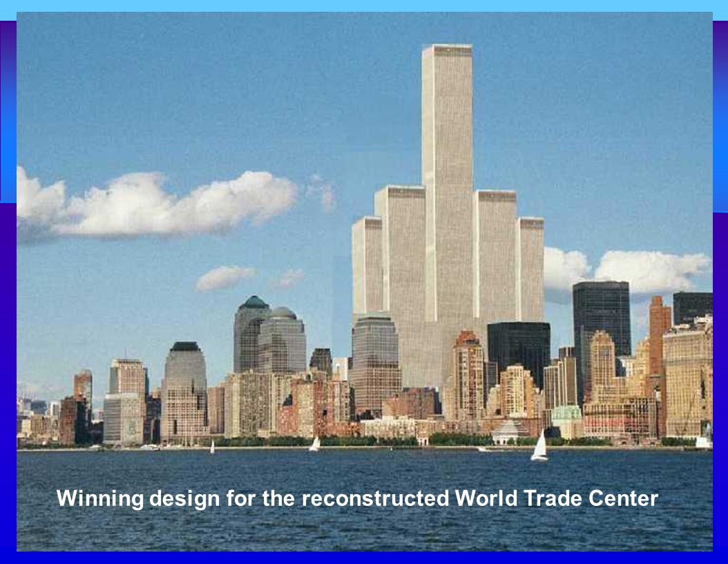 Winning design for the reconstructed World Trade Center