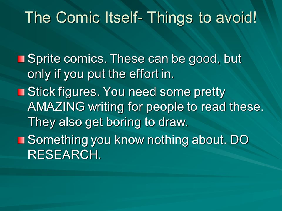 The Comic Itself- Things to avoid.Sprite comics.