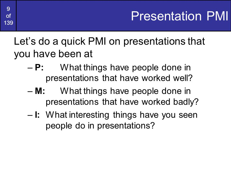 Course Website: http://www.comp.dit.ie/bmacnameehttp://www.comp.dit.ie/bmacnamee Presentation PMI