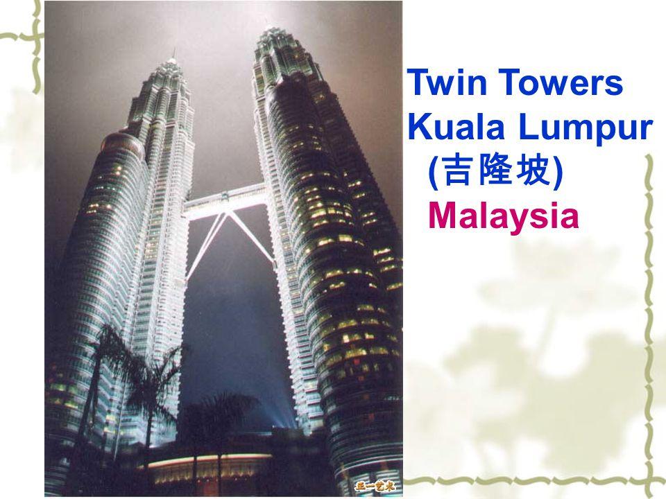 Twin Towers Kuala Lumpur ( 吉隆坡 ) Malaysia