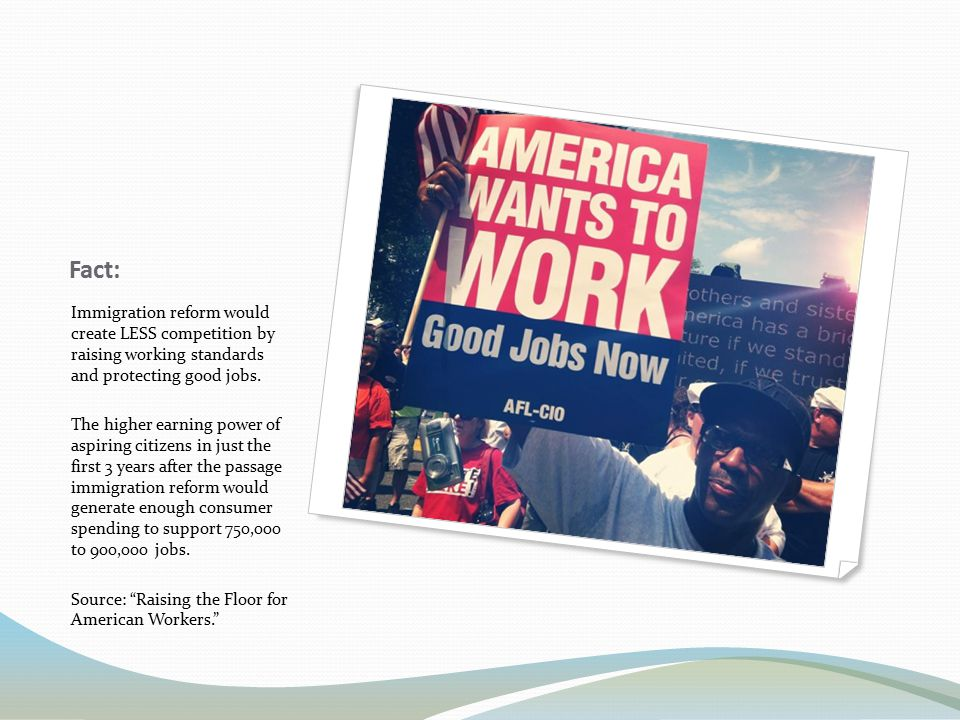 1.Independent commission to assess labor market shortages 2.Effective work authorization mechanism 3.Rational, humane control of the border 4.Fair adjustment of status through a roadmap to citizenship 5.Improvement, not expansion, of temporary worker programs like the H1-B and H2-B programs