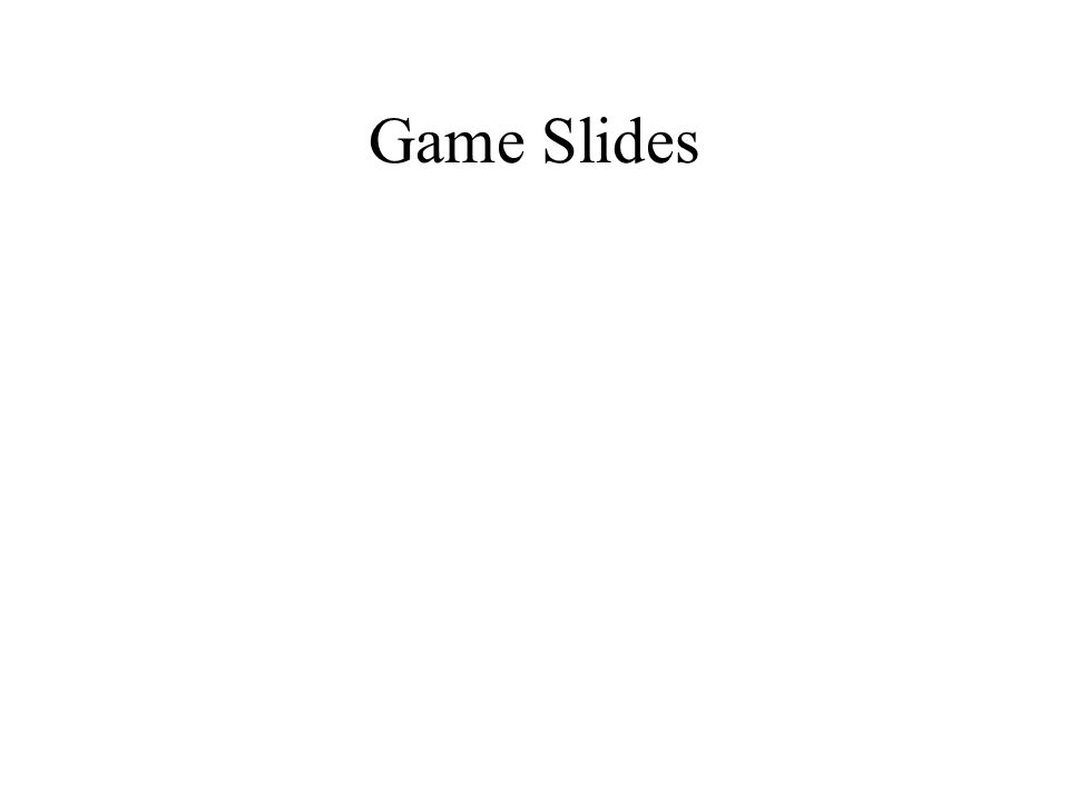 Game Slides
