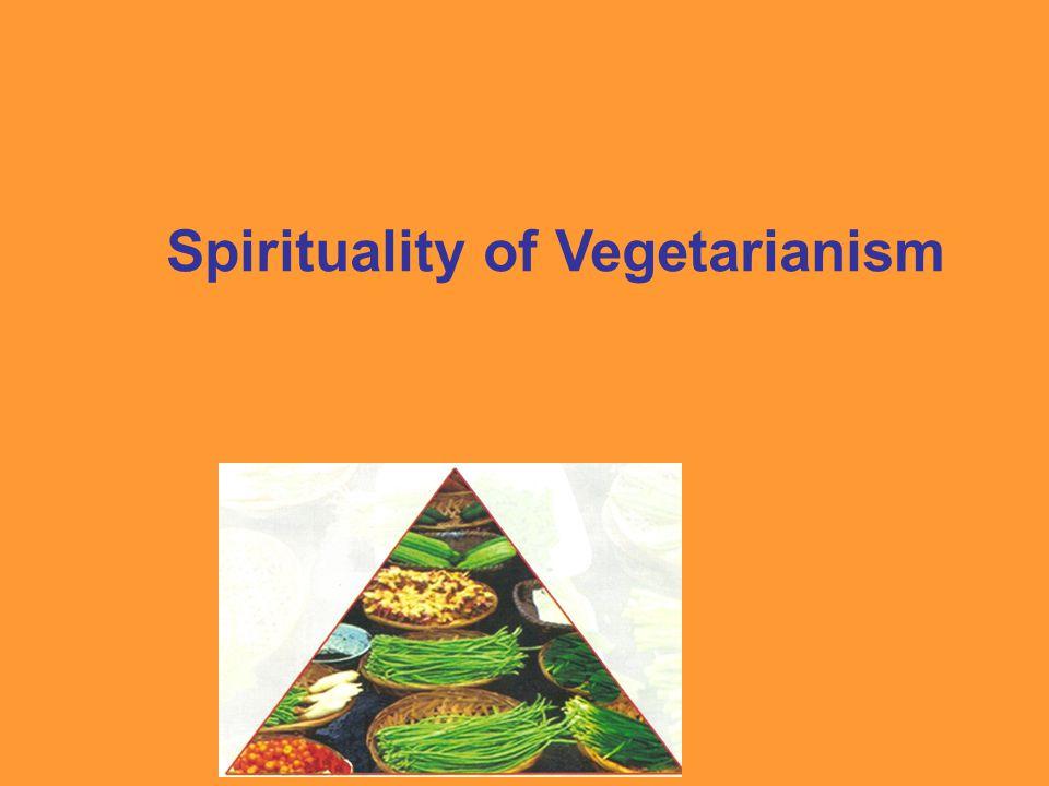 Spirituality of Vegetarianism