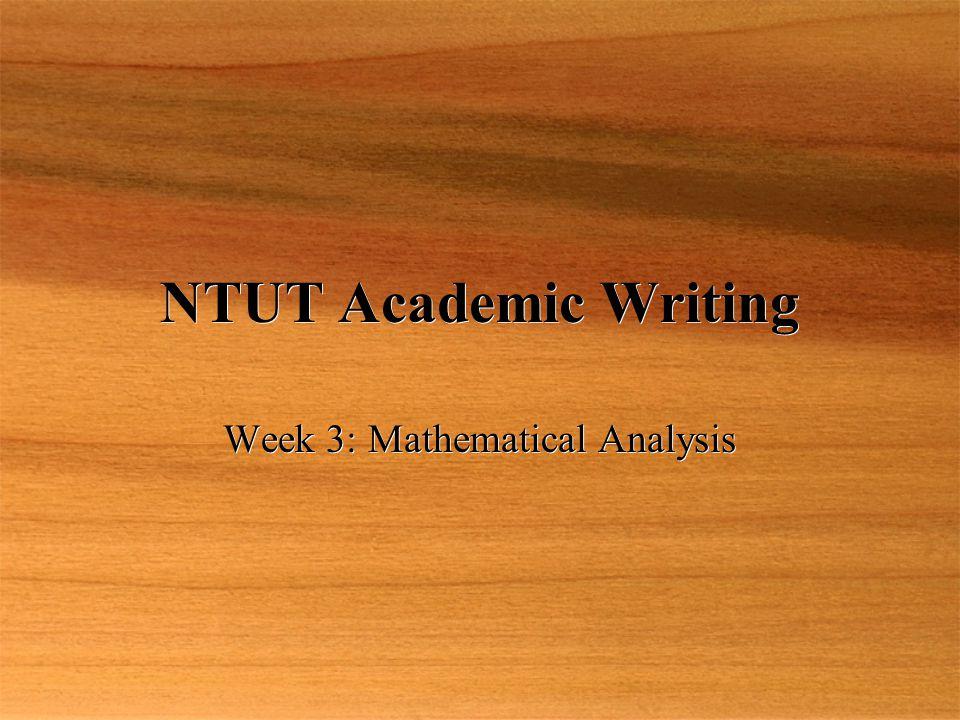 NTUT Academic Writing Week 3: Mathematical Analysis