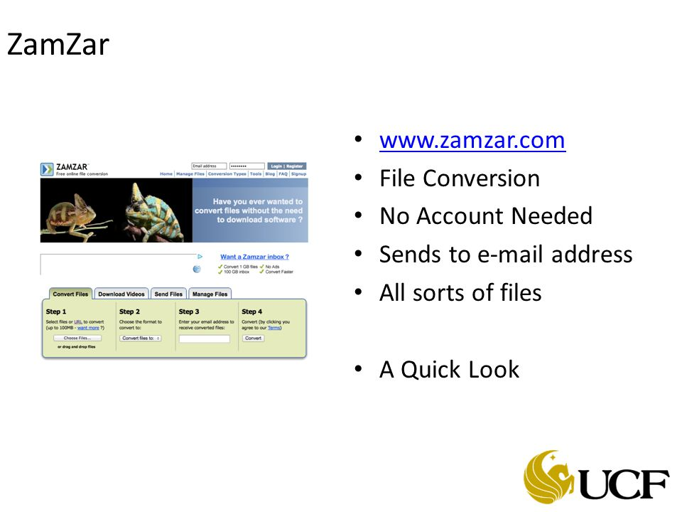 ZamZar www.zamzar.com File Conversion No Account Needed Sends to e-mail address All sorts of files A Quick Look