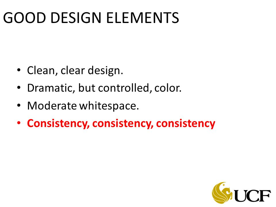 GOOD DESIGN ELEMENTS Clean, clear design. Dramatic, but controlled, color.