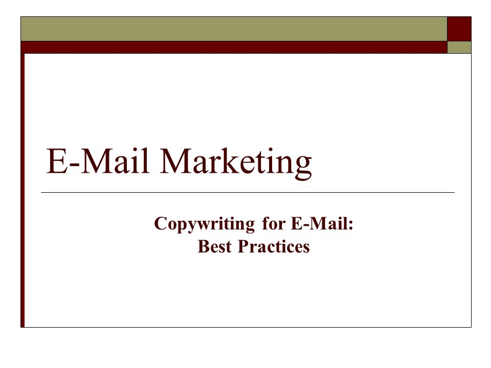 E-Mail Marketing Copywriting for E-Mail: Best Practices