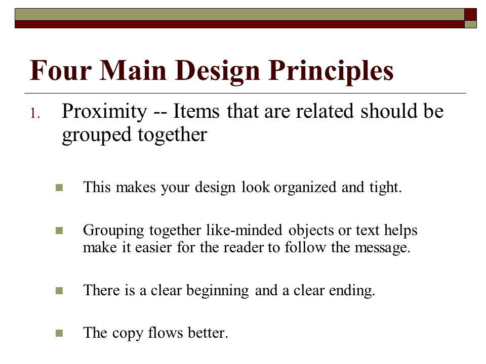 Four Main Design Principles 1.