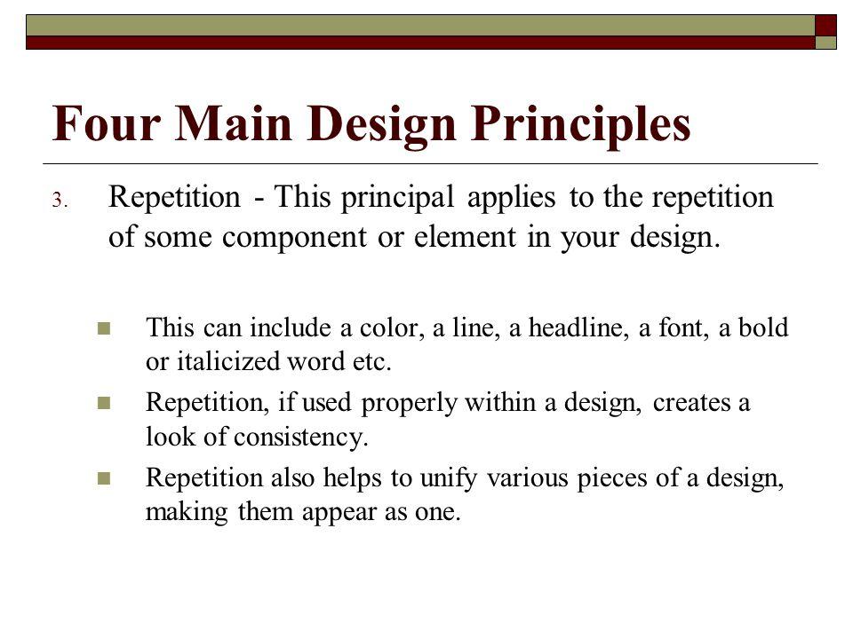Four Main Design Principles 3.