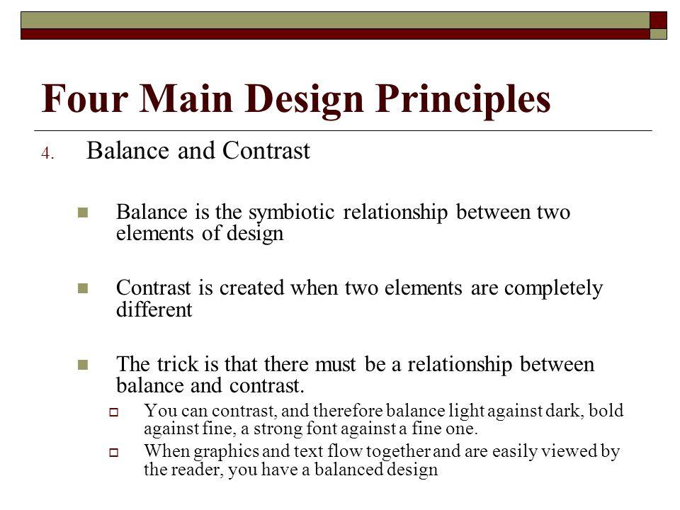 Four Main Design Principles 4.