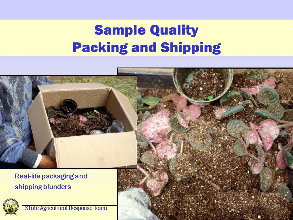 State Agricultural Response Team23 Sample Quality Packing and Shipping