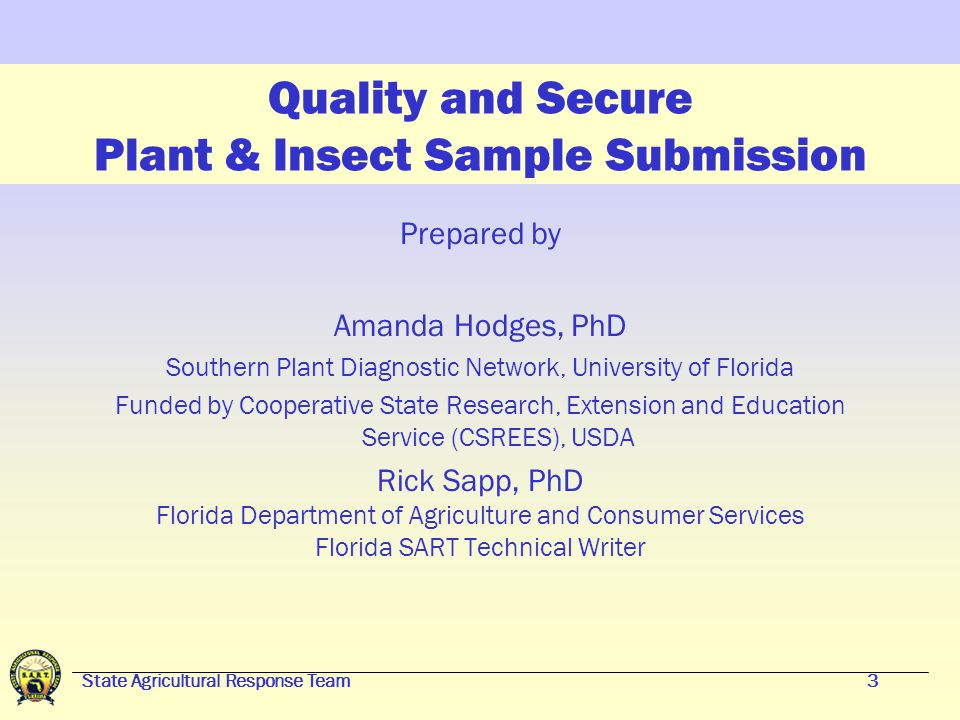 State Agricultural Response Team33 Insect Sample Submission Scale insects, mealybugs and other tiny arthropods may be submitted in plastic bags.