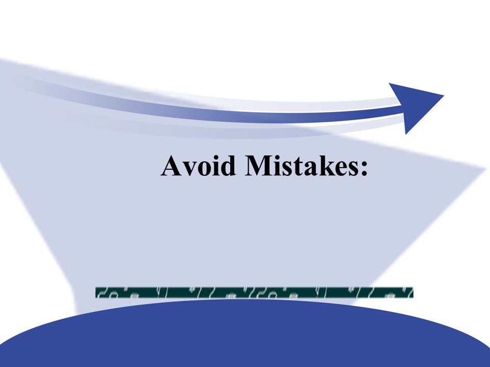 Avoid Mistakes: