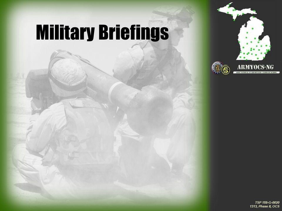 TSP 158-G-0020 1313, Phase II, OCS TSP 158-G-0020 1313, Phase II, OCS Military Briefings