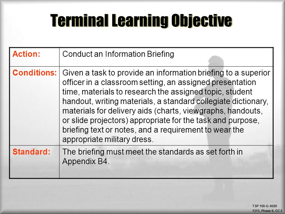 TSP 158-G-0020 1313, Phase II, OCS Which Briefing format will we focus on.