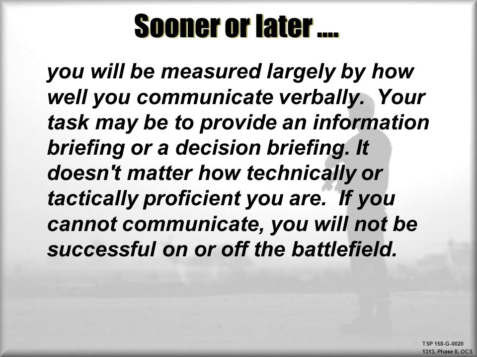 TSP 158-G-0020 1313, Phase II, OCS Overall Comments Did the speaker convince you.