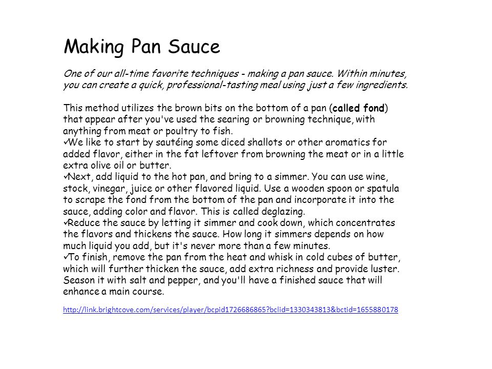 One of our all-time favorite techniques - making a pan sauce.
