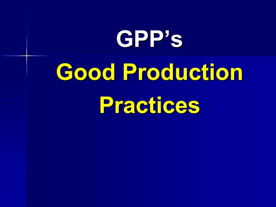 GPP's Good Production Practices