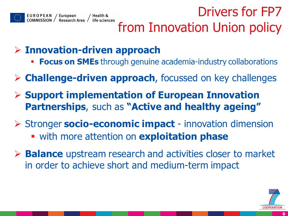 6  Innovation-driven approach  Focus on SMEs through genuine academia-industry collaborations  Challenge-driven approach, focussed on key challenge
