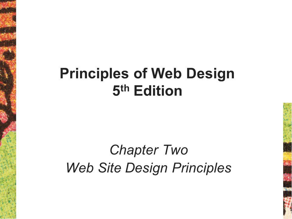 22 Principles of Web Design 5 th Ed.
