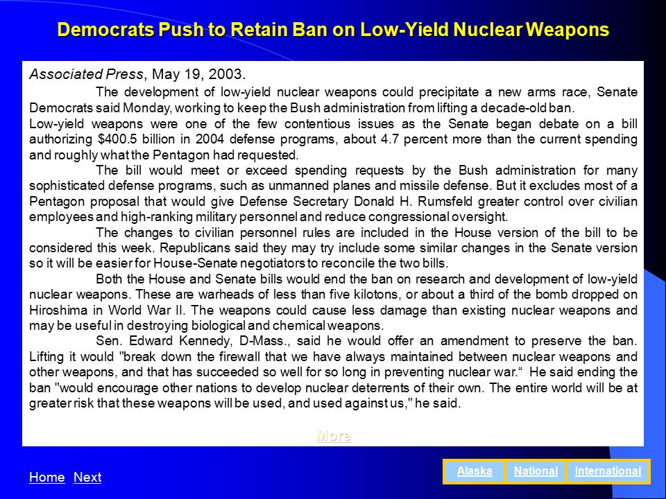 Democrats Push to Retain Ban on Low-Yield Nuclear Weapons Associated Press, May 19, 2003.