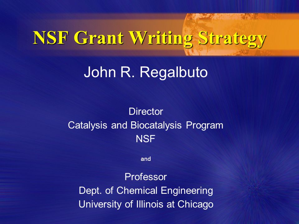 John R. Regalbuto Director Catalysis and Biocatalysis Program NSF and Professor Dept.