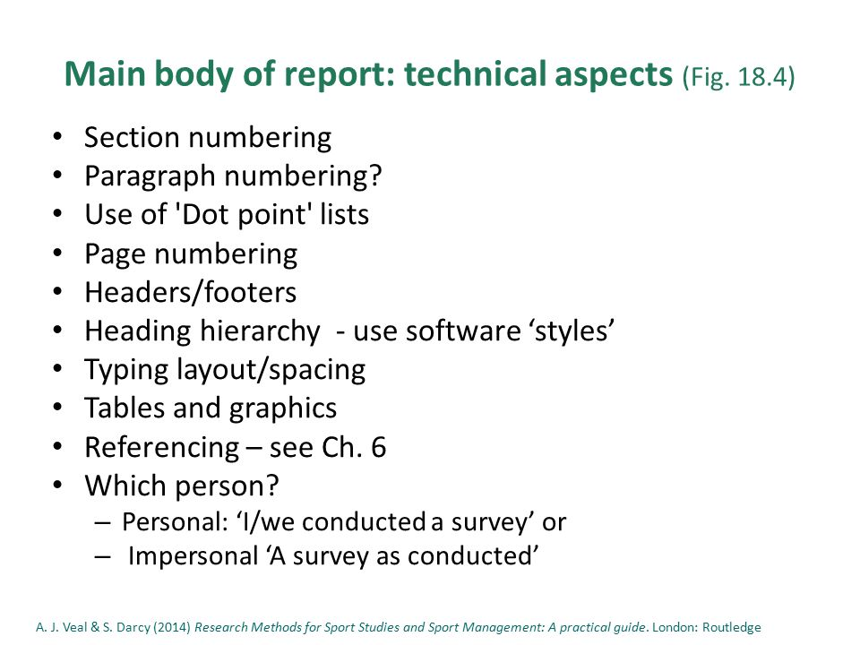 Main body of report: technical aspects (Fig. 18.4) Section numbering Paragraph numbering.
