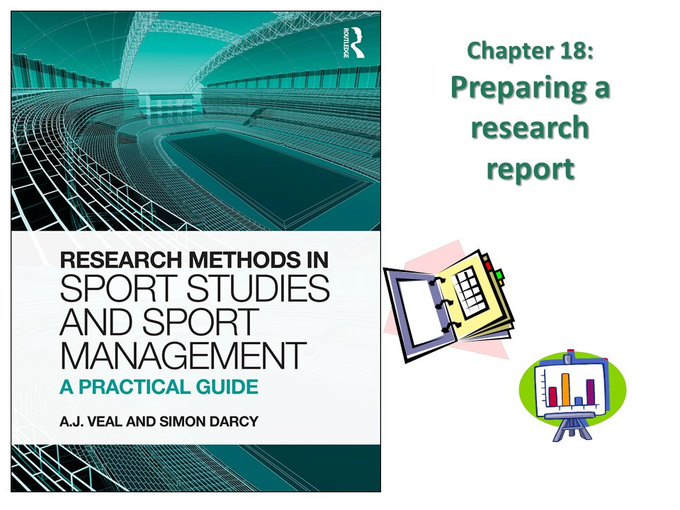 Chapter 18: Preparing a research report