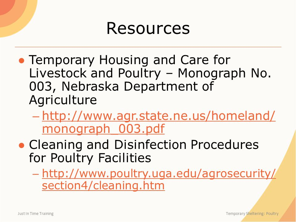 Resources ●Temporary Housing and Care for Livestock and Poultry – Monograph No.