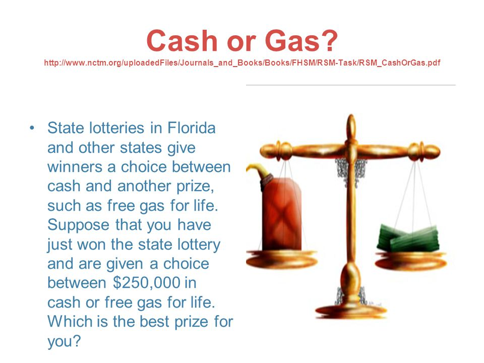 Cash or Gas.