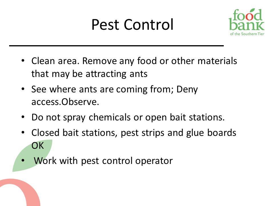Pest Control Clean area.