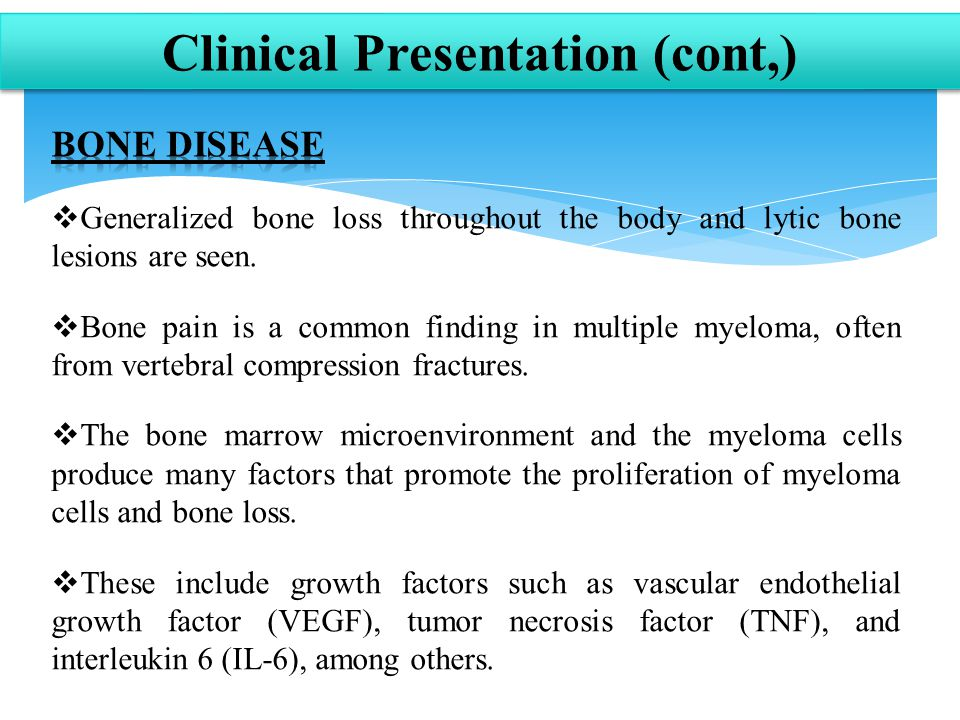 Clinical Presentation (cont,)