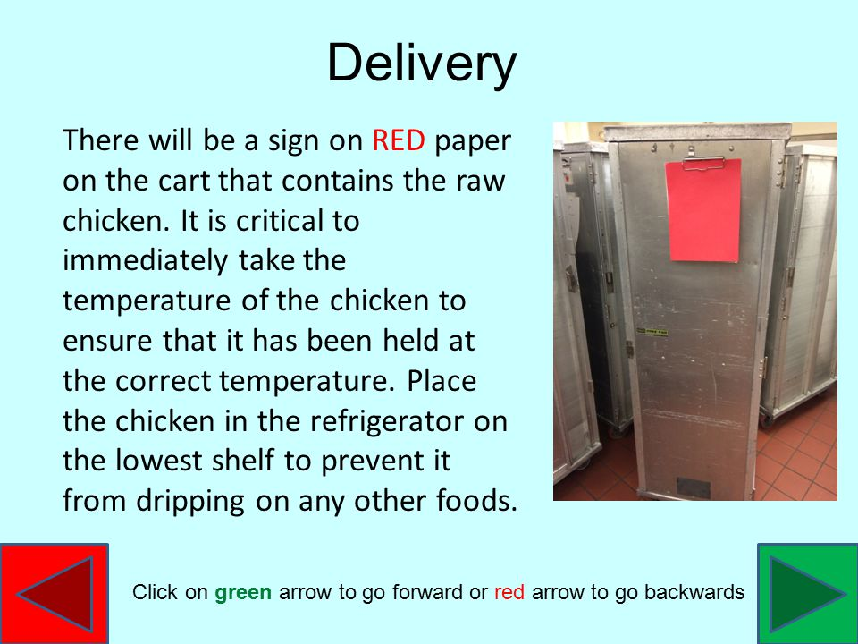 There will be a sign on RED paper on the cart that contains the raw chicken.