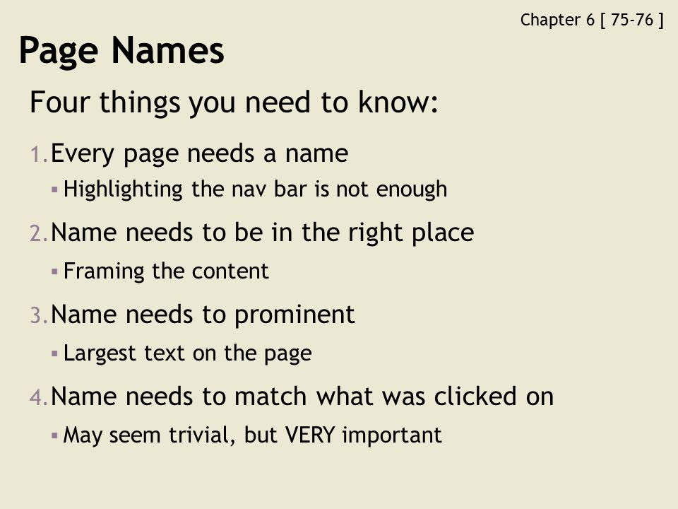 Chapter 6 [ 75-76 ] Page Names Four things you need to know: 1.