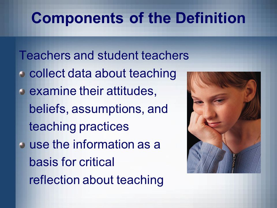 Reflection IN or ON Action (Schön, 1987) An important distinction: Reflection-IN-action occurs during our teaching.