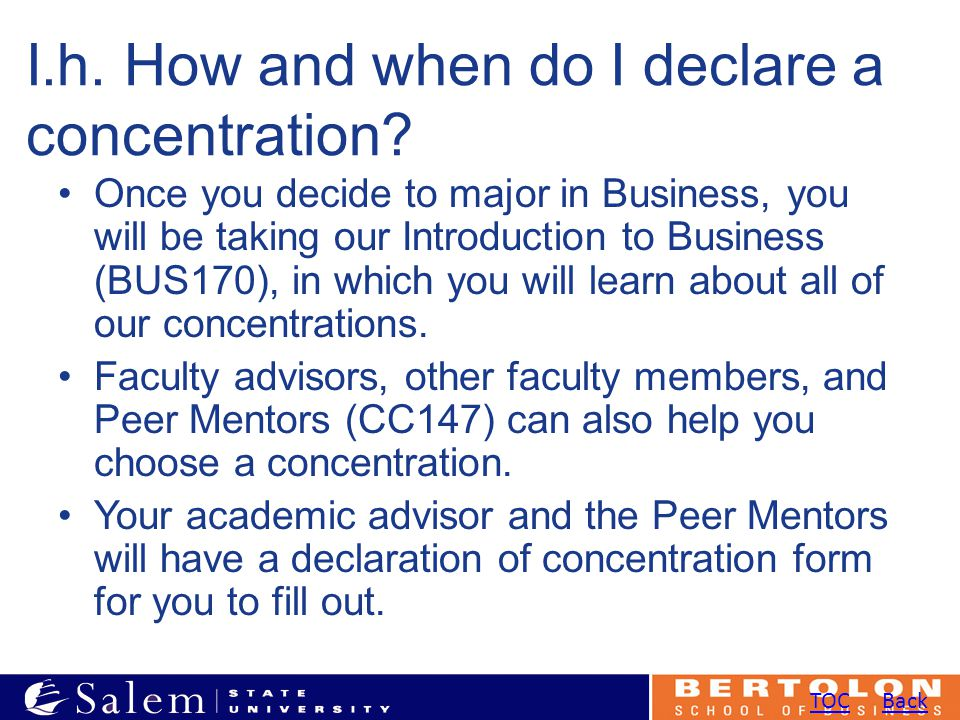 I.h. How and when do I declare a concentration.