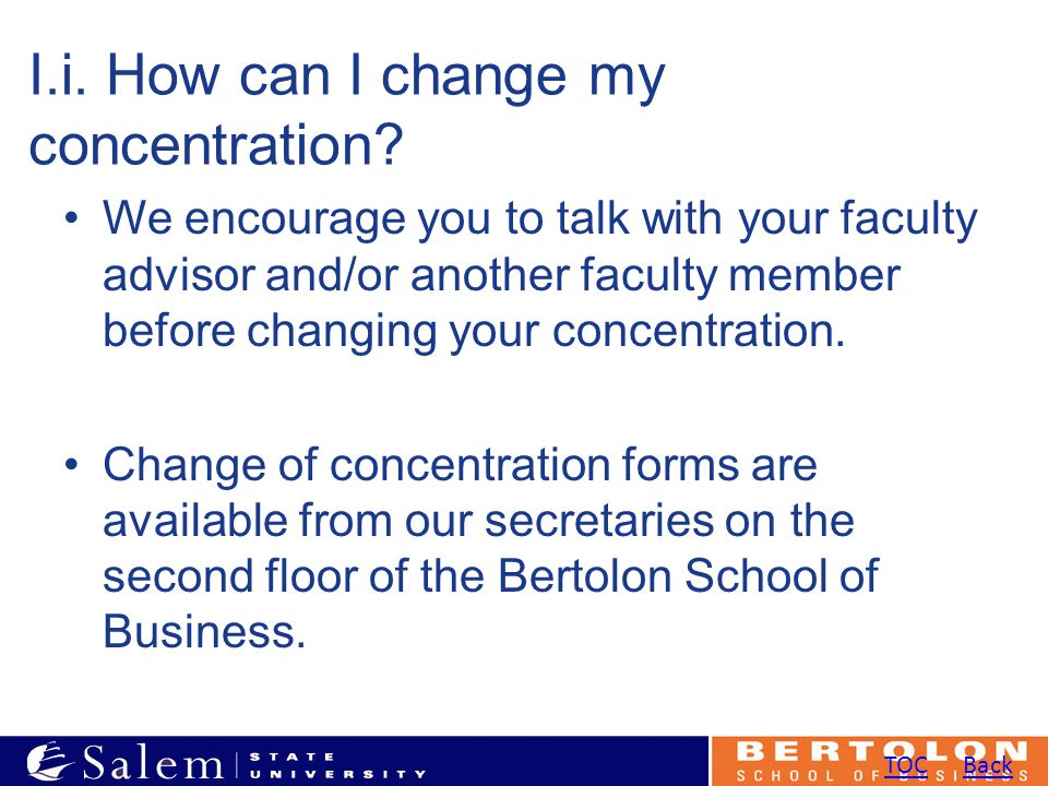 I.i. How can I change my concentration.