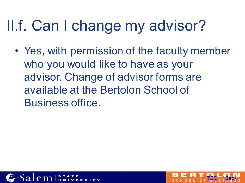 II.f. Can I change my advisor.